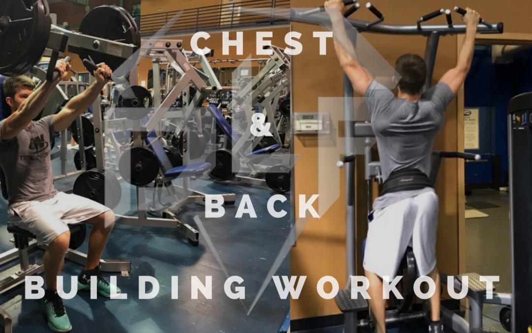 Killer Chest & Back Workout